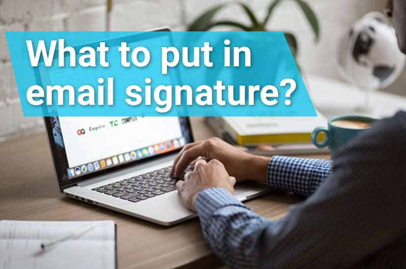 what to put in email signature 1